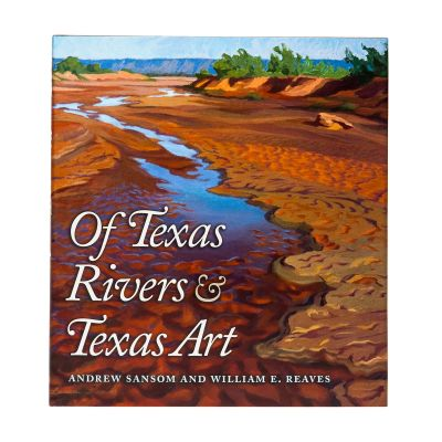 Of Texas Rivers and Art