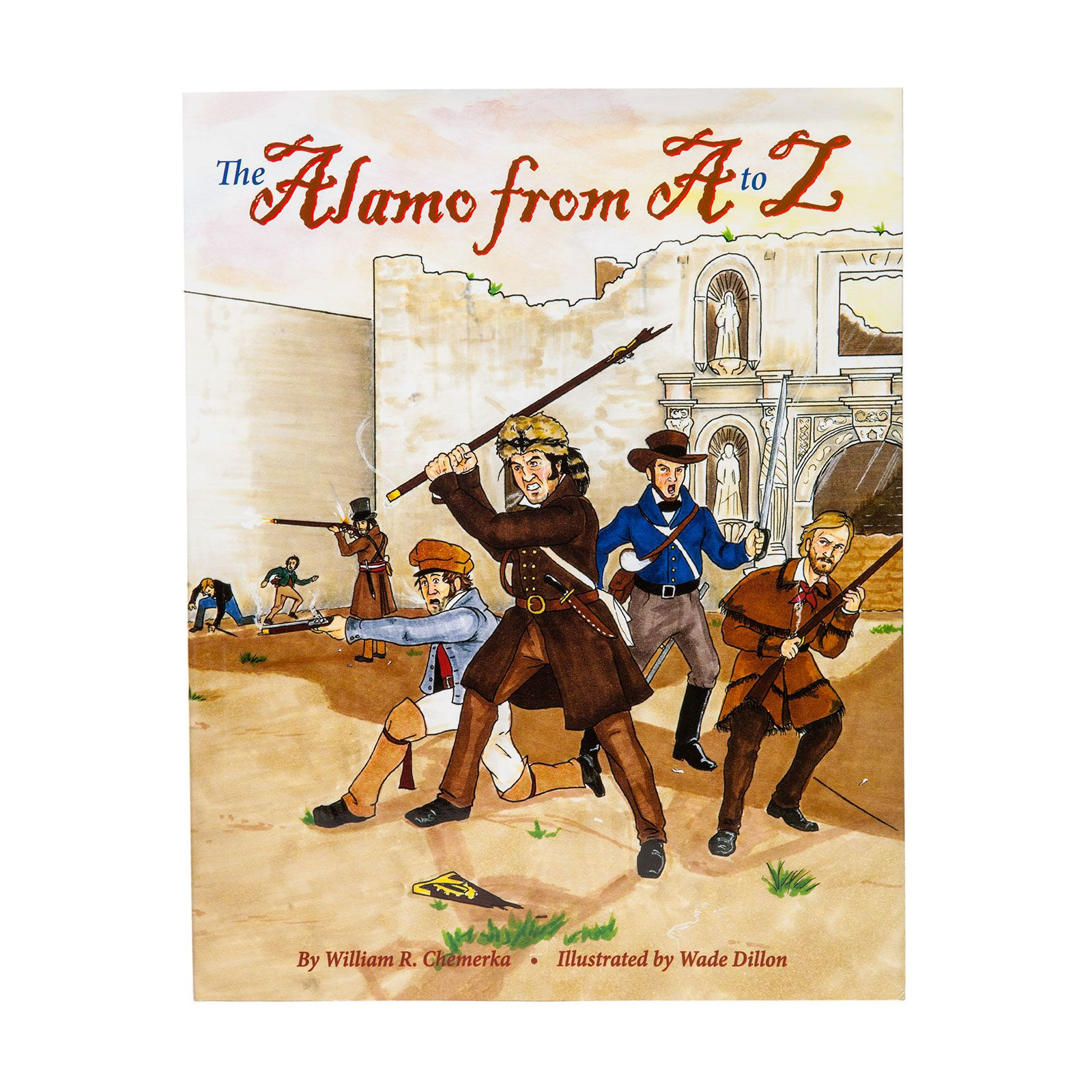 The Alamo from A to Z
