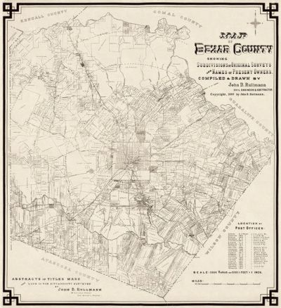 John D. Rullmann Map of Bexar County Showing Subdivisions of Original Surveys and Names of Present Owners, 1897
