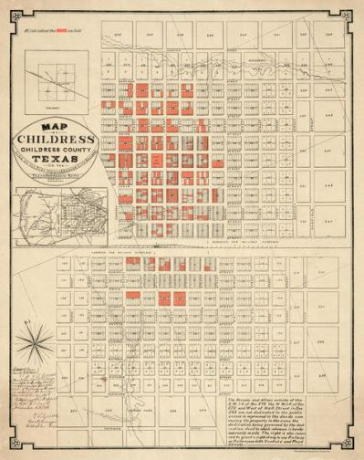 Denver Lithographic Company Map of Childress, Childress County, Texas on the Line of the Fort Worth and Denver City Railway, Texas Pan-Handle Route, 1888