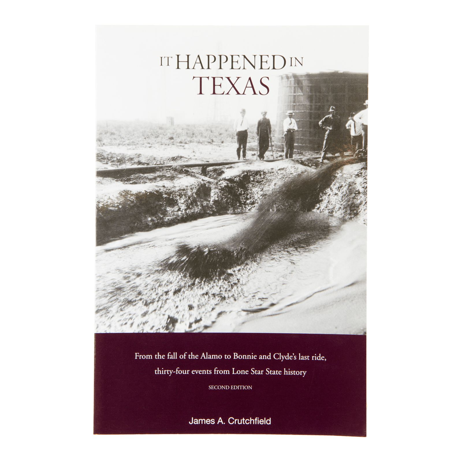 It Happened In Texas 2nd Edition