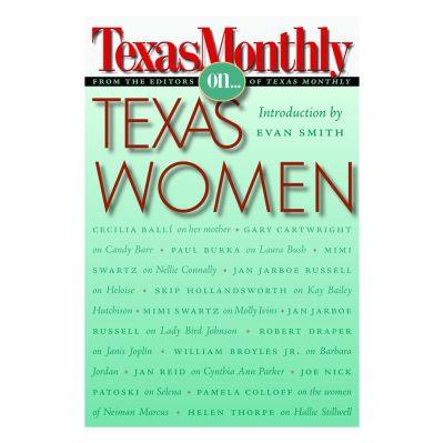 Texas Monthly on Texas Women