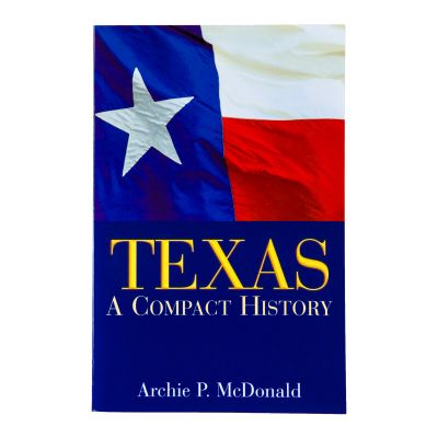 Texas A Compact History