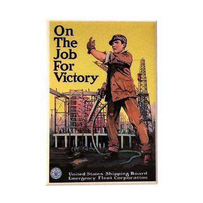 On the Job for Victory WWI Poster Magnet