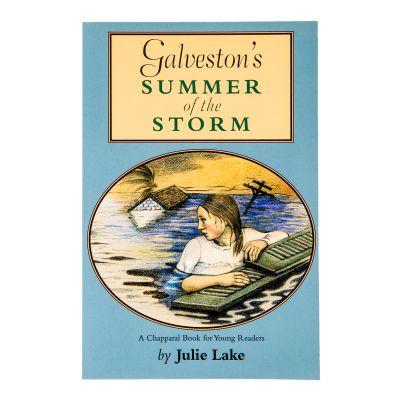 Galveston's Summer of the Storm