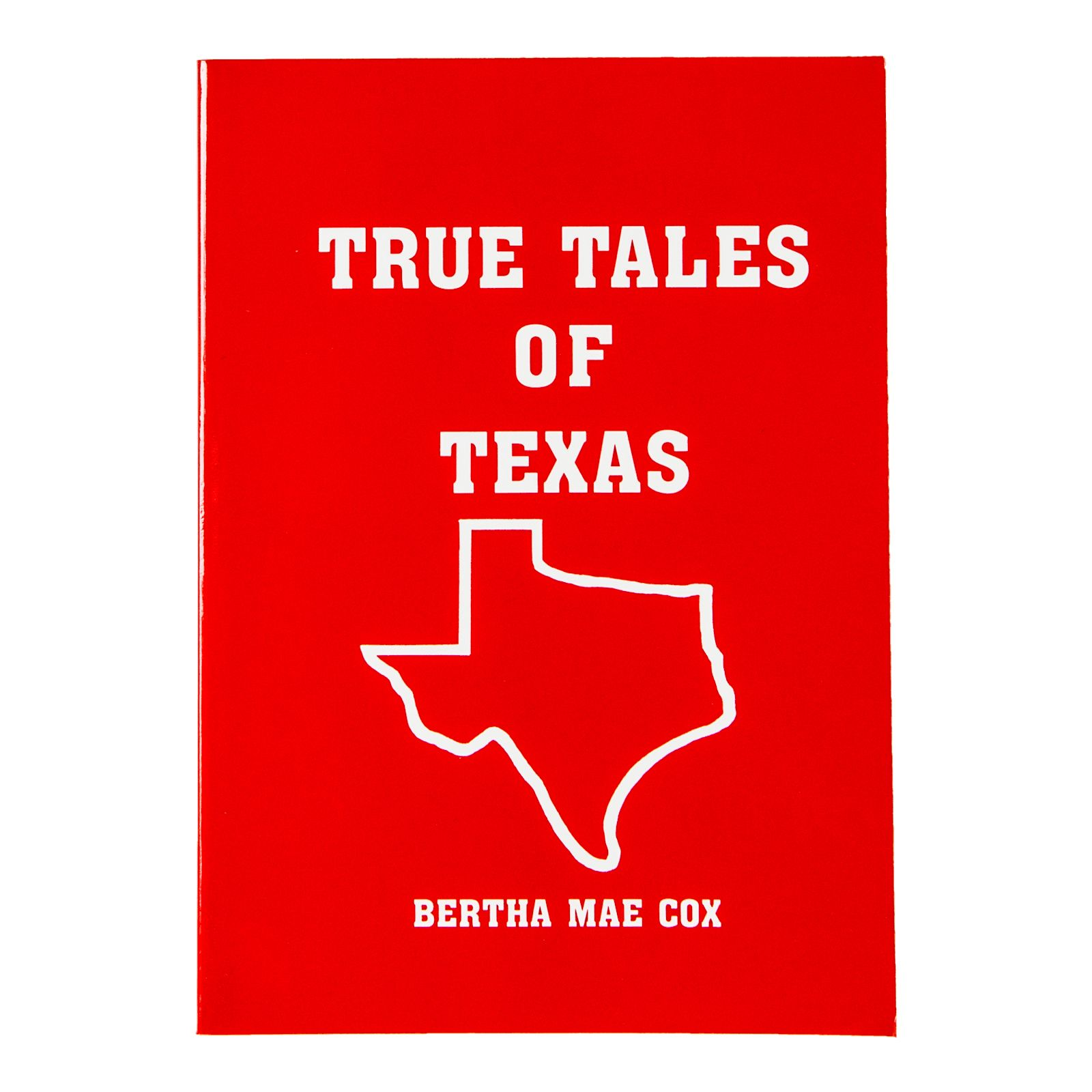 True Tales of Texas