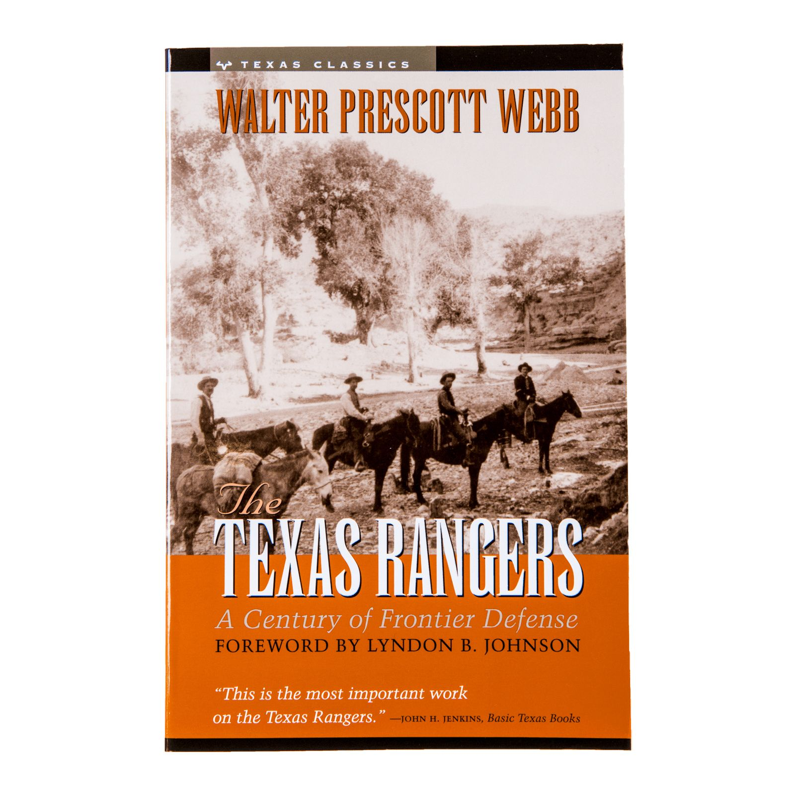 The Texas Rangers: A Century of Frontier Defense