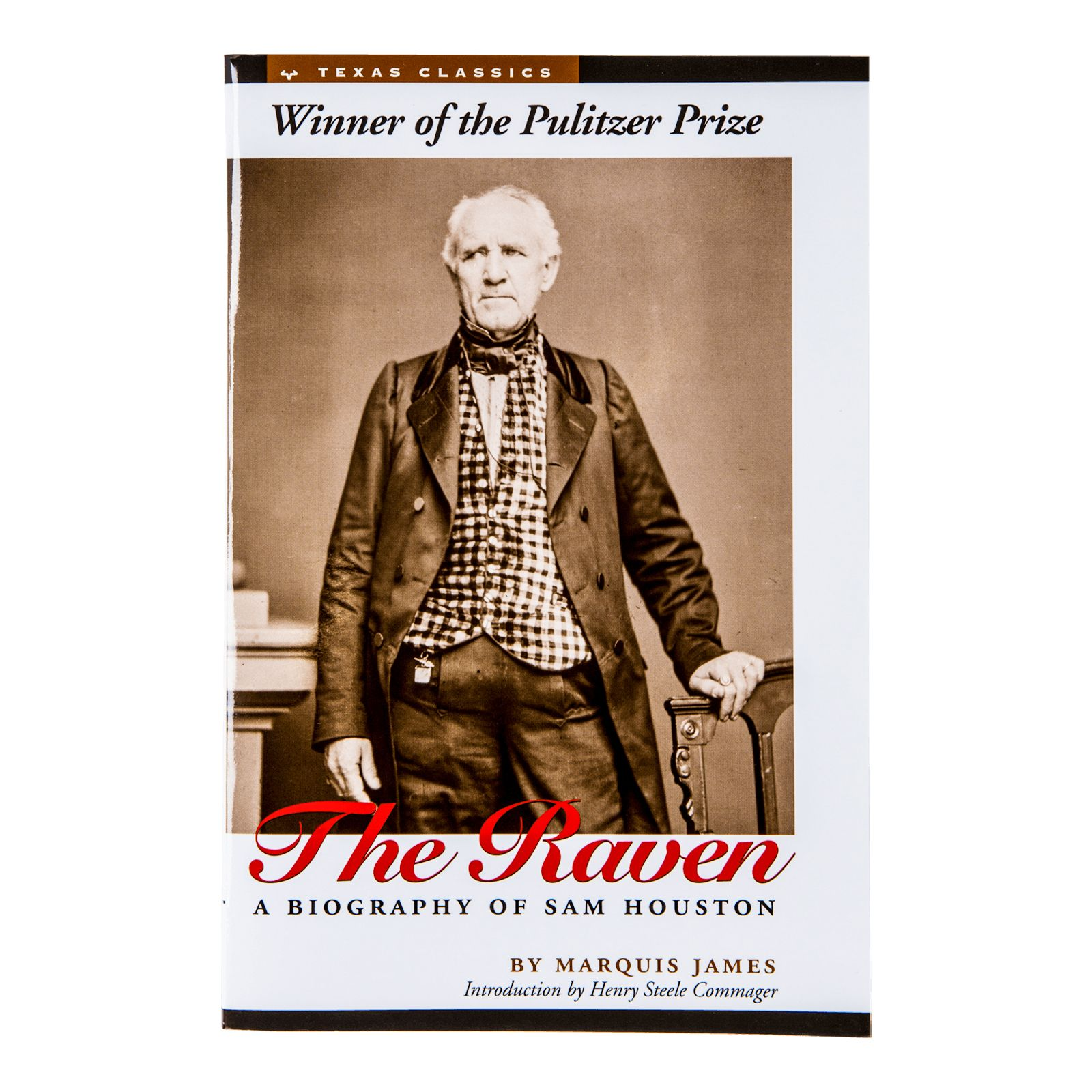 The Raven: A Biography of Sam Houston