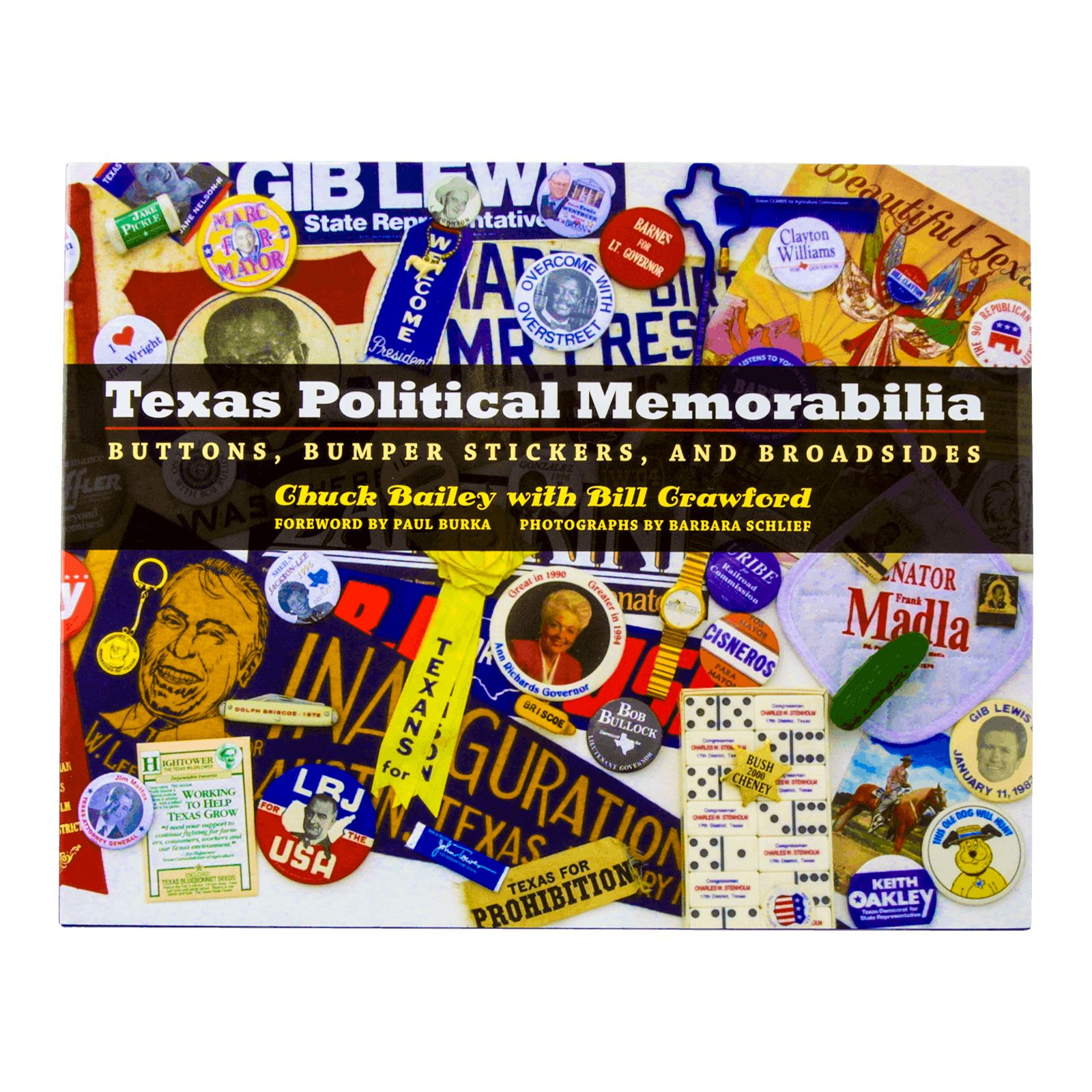 Texas Political Memorabilia: Buttons, Bumper Stickers, and Broadsides