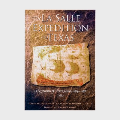 The LaSalle Expedition to Texas