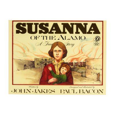 Susanna of the Alamo: A True Story