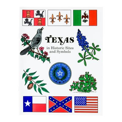 Texas in Historic Sites and Symbols