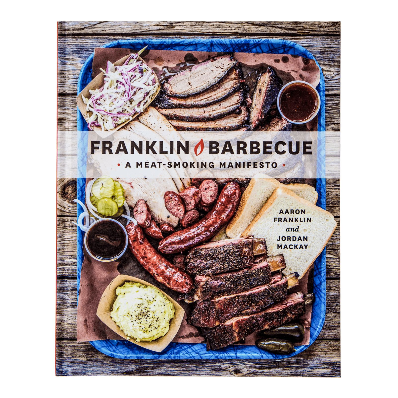 Franklin Barbeque, A Meat-Smoking Manifesto