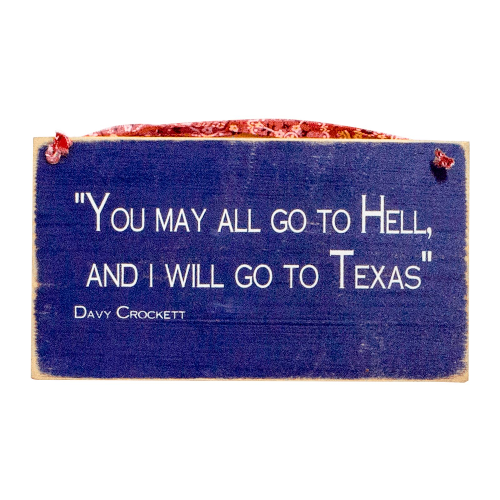Davy Crockett Quote Wooden Wall Plaque