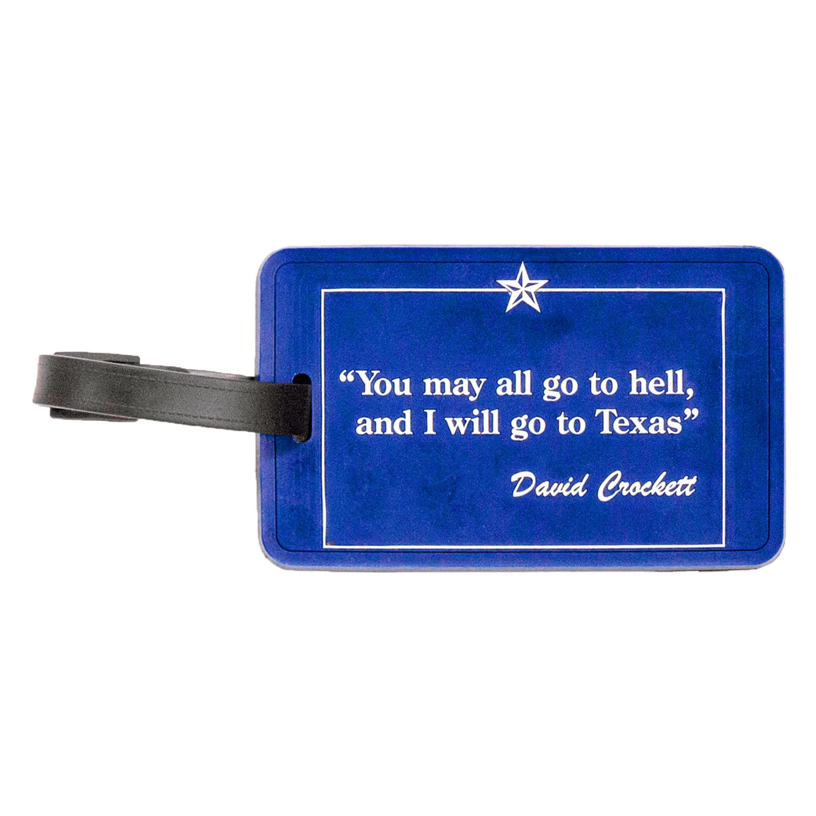 Davy Crockett Quote Luggage Tag